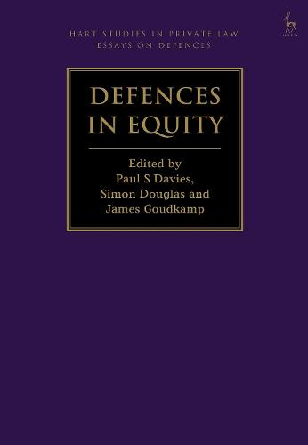 Defences in Equity - Hart Studies in Private Law: Essays on Defences (Hardback)