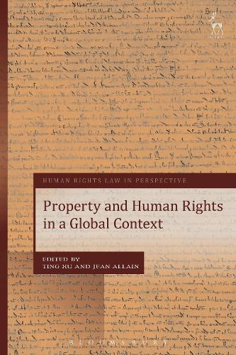 Property and Human Rights in a Global Context - Human Rights Law in Perspective (Hardback)