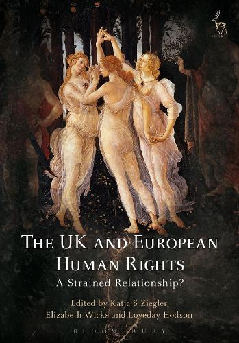 The UK and European Human Rights: A Strained Relationship? (Hardback)
