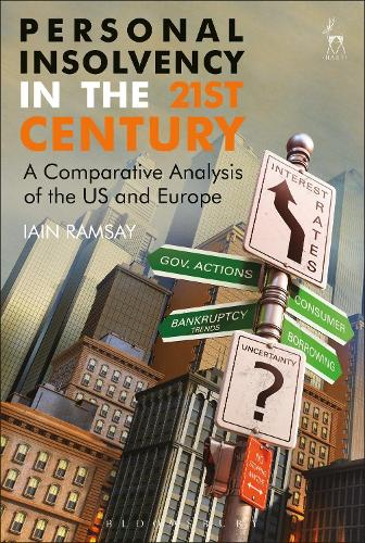 Personal Insolvency in the 21st Century: A Comparative Analysis of the US and Europe (Hardback)