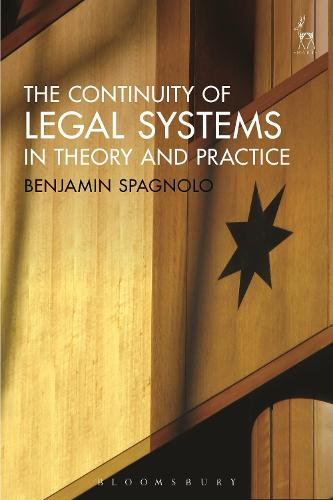 The Continuity of Legal Systems in Theory and Practice (Hardback)