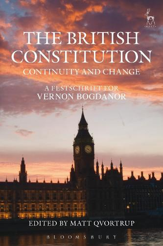 The British Constitution: Continuity and Change: A Festschrift for Vernon Bogdanor (Paperback)