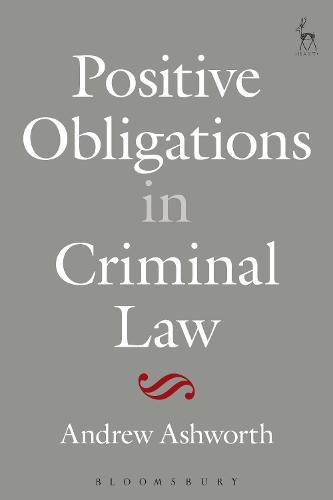 Positive Obligations in Criminal Law (Paperback)