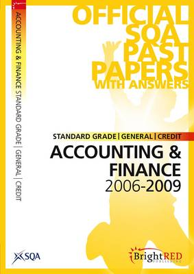 Accounting and Finance Standard Grade (G/C) SQA Past Papers 2009 (Paperback)