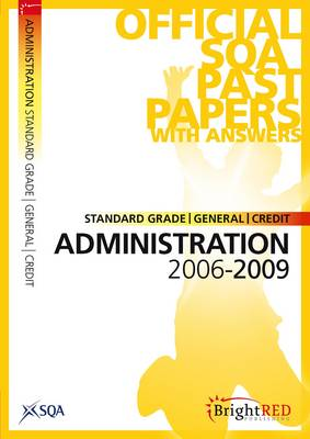 Administration Standard Grade (G/C) SQA Past Papers 2009 (Paperback)