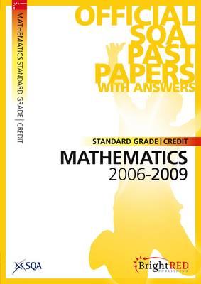 Maths Credit (Standard Grade) SQA Past Papers 2009 (Paperback)