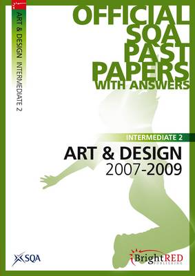 Art and Design Intermediate 2 SQA Past Papers 2009 (Paperback)