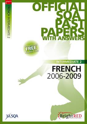 French Intermediate 2 SQA Past Papers 2009 (Paperback)