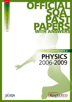 Physics Intermediate 2 SQA Past Papers 2009 (Paperback)
