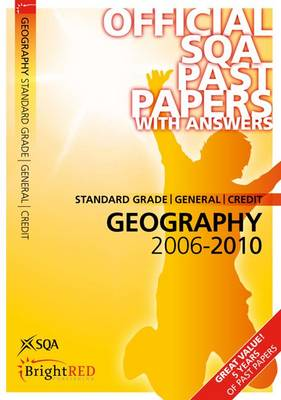Geography Standard Grade (G/C) SQA Past Papers 2010 - SQA Past Papers (Paperback)