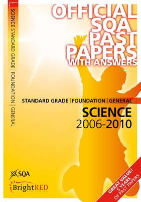 Science Standard Grade (F/G) SQA Past Papers 2010 - SQA Past Papers (Paperback)