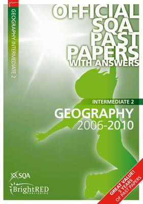 Geography Intermediate 2 SQA Past Papers 2010 (Paperback)