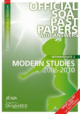 Modern Studies Intermediate 2 SQA Past Papers 2010 - SQA Past Papers (Paperback)