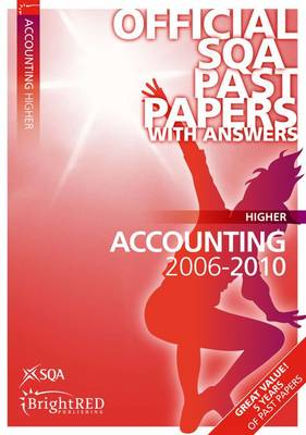 Accounting Higher SQA Past Papers 2010 - SQA Past Papers (Paperback)