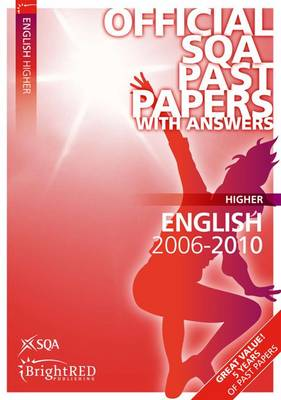 English Higher SQA Past Papers 2010 - SQA Past Papers (Paperback)