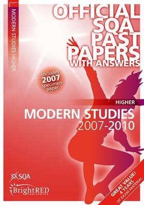 Modern Studies Higher SQA Past Papers 2010 - SQA Past Papers (Paperback)