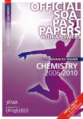 Chemistry Advanced Higher SQA Past Papers 2010 - SQA Past Papers (Paperback)