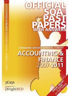 Accounting & Finance General/Credit SQA Past Papers 2011 - SQA Past Papers (Paperback)