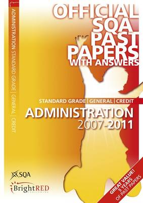 Administration General/Credit SQA Past Papers 2011 - SQA Past Papers (Paperback)