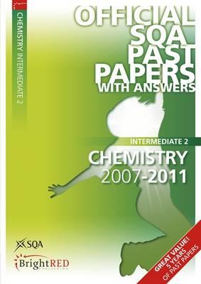 Chemistry Intermediate 2 SQA Past Papers 2011 (Paperback)
