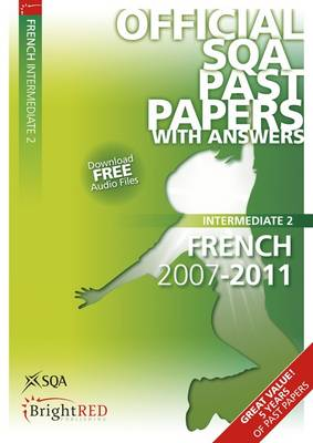 French Intermediate 2 SQA Past Papers 2011 (Paperback)
