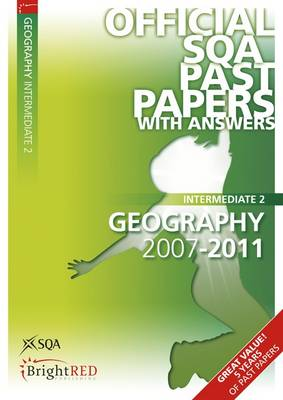 Geography Intermediate 2 SQA Past Papers 2011 (Paperback)