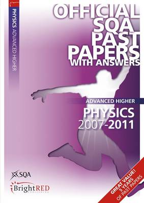 Physics Advanced Higher SQA Past Papers 2011 (Paperback)