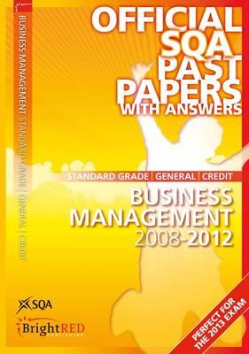 Business Management Standard Grade (G/C) SQA Past Papers 2012 (Paperback)