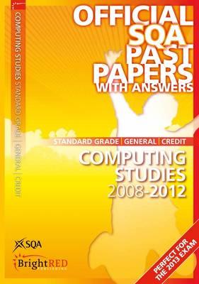 Computing Studies Standard Grade (G/C) SQA Past Papers 2012 (Paperback)