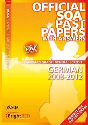 German Standard Grade (G/C) SQA Past Papers 2012 (Paperback)