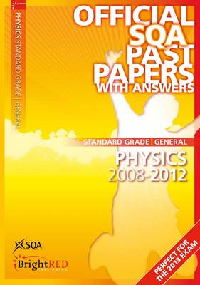 Physics General Standard Grade SQA Past Papers 2012 (Paperback)