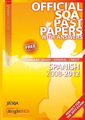 Spanish Standard Grade (G/C) SQA Past Papers 2012 (Paperback)