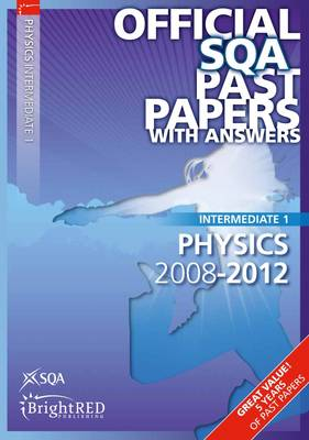 Physics Intermediate 1 SQA Past Papers 2012 (Paperback)