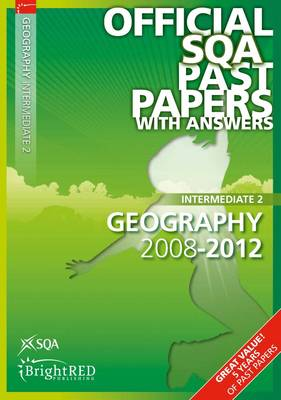 Geography Intermediate 2 SQA Past Papers 2012 (Paperback)