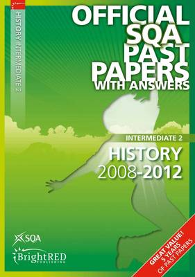 History Intermediate 2 SQA Past Papers 2012 (Paperback)