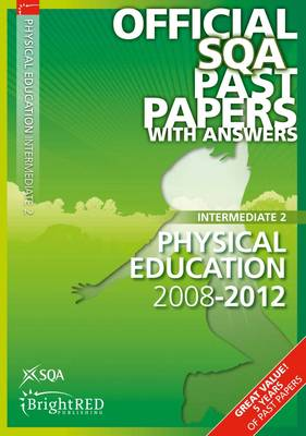 Physical Education Intermediate 2 SQA Past Papers 2012 (Paperback)