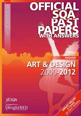 Art & Design Higher SQA Past Papers 2012 (Paperback)