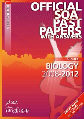 Biology Higher SQA Past Papers 2012 (Paperback)