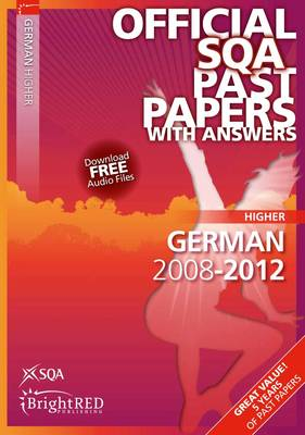 German Higher SQA Past Papers 2012 (Paperback)