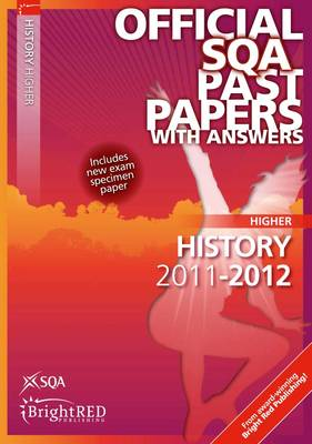 History Higher SQA Past Papers 2012 (Paperback)