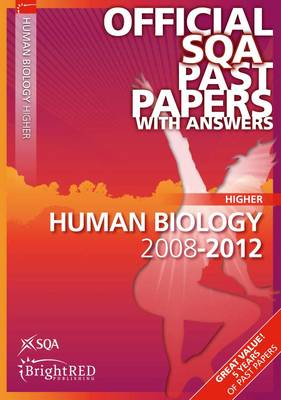 Human Biology Higher SQA Past Papers 2012 (Paperback)