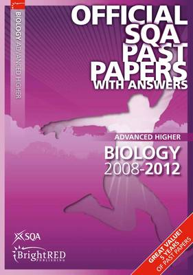 Biology Advanced Higher SQA Past Papers 2012 (Paperback)