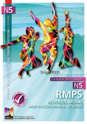 BrightRED Study Guide National 5 RMPS (Religious, Moral and Philosophical Studies) (Paperback)