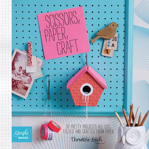 Scissors, Paper, Craft (Paperback)