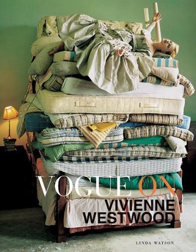 Vogue on: Vivienne Westwood - Vogue on Designers (Hardback)
