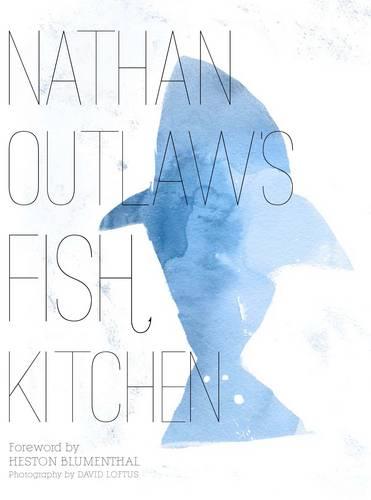 Nathan Outlaw's Fish Kitchen (Hardback)