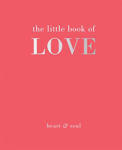 The Little Book of Love - Little Book of (Hardback)
