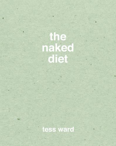The Naked Diet (Hardback)