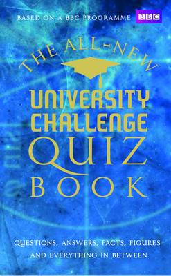 University Challenge: The Ultimate Quiz Book (Hardback)