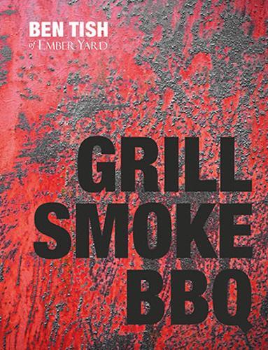Grill Smoke BBQ (Hardback)
